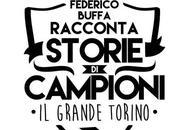 Federico Buffa Racconta Sport leggenda Grande Torino
