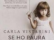 Intervista Francesca Saitta Carla Vistarini autrice libro paura prendimi mano (Corbaccio)