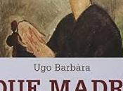 Recensione romanzo madri Barbàra