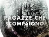 Anteprima: Ragazze Scompaiono, Lauren Oliver libreria Maggio 2015!