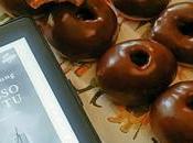 """MANGIA CIO' LEGGI #31: Ciambelle integrali cioccolato, cotte forno ispirate """"Adesso Samantha Young vol.3 Dublin street"""""""