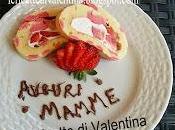 """Buona festa della Mamma Ricette Valentina"""": Rotolo pasta biscotto pois cheese frosting fragole"""