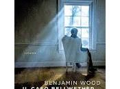 caso Bellwether Benjamin Wood