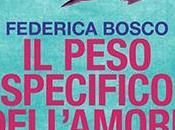 Recensione peso specifico dell'amore Federica Bosco