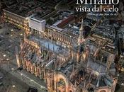 Com'è Milano vista cielo? Questo libro racconta
