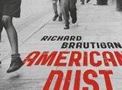 Recensione American Dust Richard Brautigan