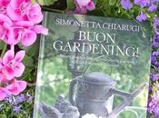 Buon Gardening! libro Simonetta Chiarugi