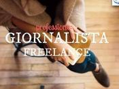 Giornalisti freelance: creatività d'accordo posto fisso