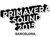 Primavera Sound 2015, otro más!