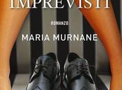 """Anteprima: """"AMORE ALTRI IMPREVISTI"""" Marie Murnane."""