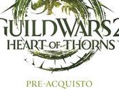 2015, Guild Wars Heart Thorns, l'edizione pre-acquisto giugno