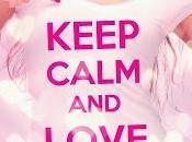 Anteprima: Keep Calm Love Fabiana Vivien Walker