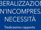 """""""necessità incompresa"""" delle liberalizzazioni"""