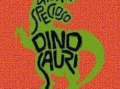"""come """"Dinosauri"""". Giorgio Specioso)"""