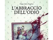 quindici giorni folli Watson Edizioni L'abbraccio dell'odio Filippo Fabio Pergolizzi