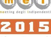 svolgerà dall'1 ottobre Faenza #nuovoMEI2015, MEETING delle ETICHETTE INDIPENDENTI