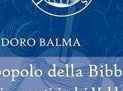 """libro papa Francesco farebbe leggere: Teodoro Balma, popolo della Bibbia. Storia martirio Valdesi"""", cura Italo Pons, prefazione Antonio Grado, Edizioni Zisa, pagg. 256, euro 16,00 (ISBN: 978-88-95709-84-0)"""