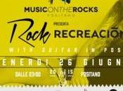Music Rocks Positano (SA): 26/6 Recreacio'n Rock