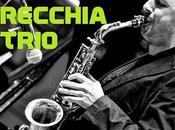 Jazz Paolo Recchia Trio Domenica giugno 2015 22.00 Gregory's Club Roma
