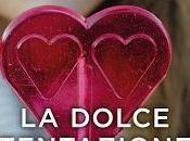 Anteprima: dolce tentazione dell'amore Donna Kauffman