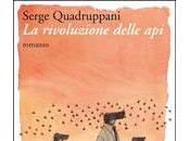 rivoluzione delle api, Serge Quadruppani, traduzione Maruzza Loria (Edizioni Ambiente). Intervento Nunzio Festa