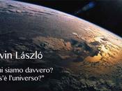 Cecina, luglio 2015: AREA Ervin Laszlo, L'Uomo l'Universo