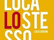 "Luca Carboni ""Luca stesso"""