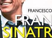 Frank Sinatra. Semplicemente migliore Francesco Meli