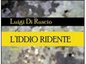 """poesie della raccolta """"L'IDDIO RIDENTE"""" Luigi RUSCIO"""