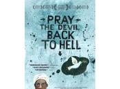 marzo 2011: film PRAY DEVIL BACK HELL