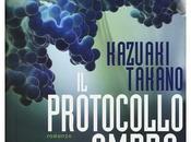 """Recensioni protocollo ombra"""" Kazuaki Takano"""