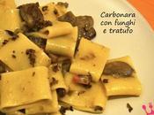 Carbonara funghi tartufo