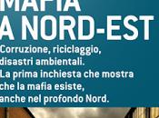 Recensione: Mafia Nord-Est Luana Francisco,UgoDinello, Giampiero Rossi