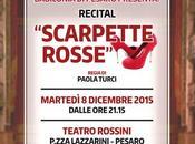"""Rossini Pesaro debutterà spettacolo teatrale """"Scarpette Rosse"""" l'8-12-2015"""