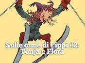 """""""Tonja Valdiluce"""" Maria Parr, Beisler """"Flora Ulisse"""" Kate DiCamillo, Castoro"""
