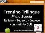 Trilinguismo, insegnanti impegnati provincia latitante...