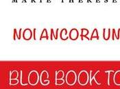 "Blogtour ""Noi ancora volta"" Marie Therese Taylor tappa)"