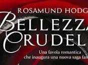 "Recensione: ""Bellezza crudele"" Rosamund Hodge"