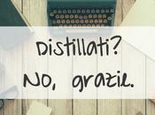 Distillati? grazie.