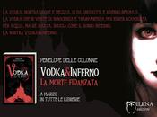 Anteprima: Vodka Inferno morte fidanzata