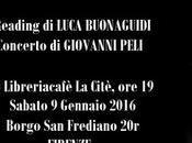 """""""Tutto quello parte Reading Concerto Luca Buonaguidi Giovanni Peli 09/01, Citè Firenze"""