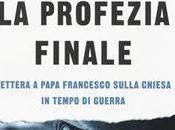"""profezia finale. lettera papa francesco sulla chiesa tempo guerra"""" antonio socci"""