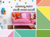 Decoration Ideas: Carnival Inspiration