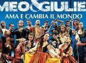 Romeo giulietta cambia mondo