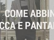Come Abbinare Giacca Pantaloni
