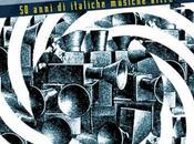 """Antonello Cresti, """"Solchi sperimentali Italia anni italiche musiche altre"""" (Crack Edizioni): recensione saggio Roberto Franco"""