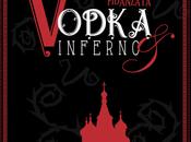 """Recensione [Anteprima] Vodka Inferno morte fidanzata"""" Penelope Delle Colonne"""