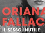 Oriana Fallaci: sesso inutile