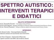Spettro autistico: interventi terapici didattici Convegno