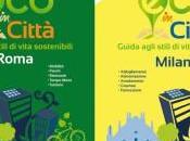 città 2016. Roma Milano sostenibili come avete viste